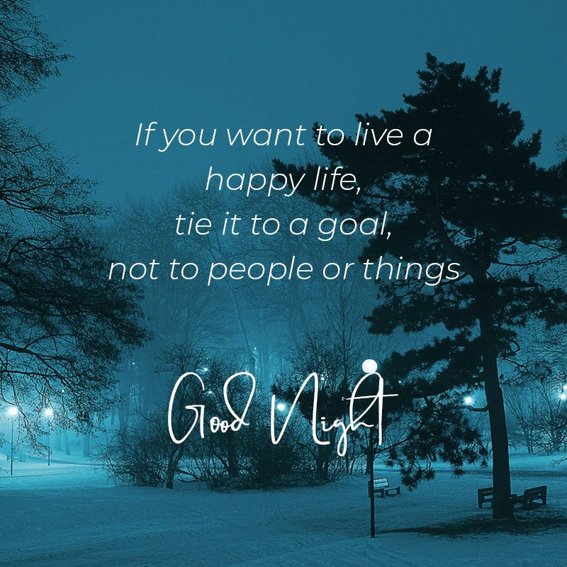 if-you-want-to-live-happy-goodnight-wishes-images