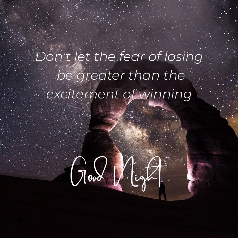 dont-let-the-fear-of-losing-be-greater-goodnight-wishes-images