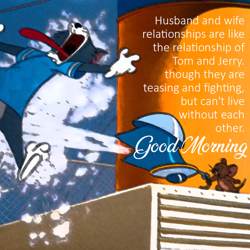 tom-and-jerry-good-morning-husband-wife-relationship-message-image