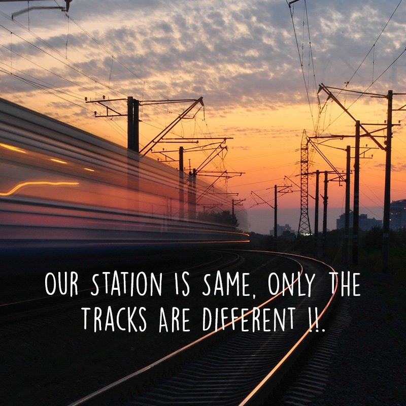 Our station is same, only the tracks are different