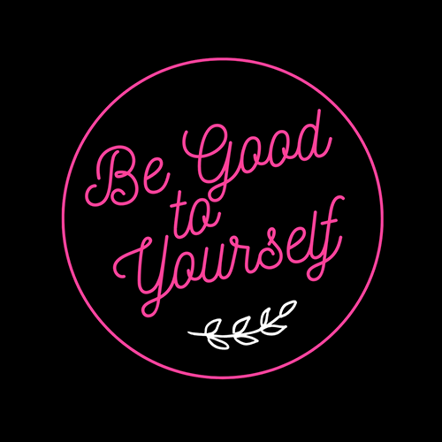 be-good-to-yourself